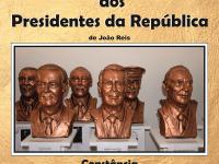 Presidentes da República na Antiga Cadeia de Constância 1 a 31 de agosto