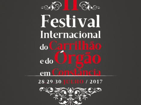 II FICOC - Festival Internacional do Carrilhão e do Órgão em Constância 28, 29 e 30 de julho