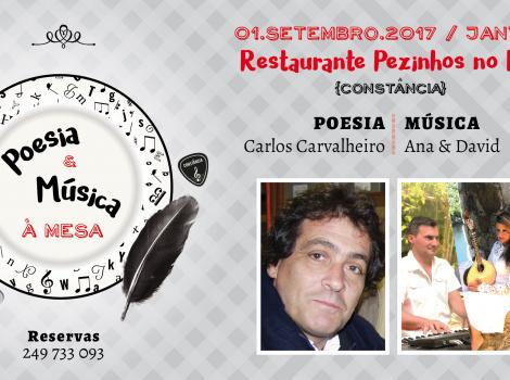 Poesia e Música à Mesa com Carlos Carvalheiro e Ana & David